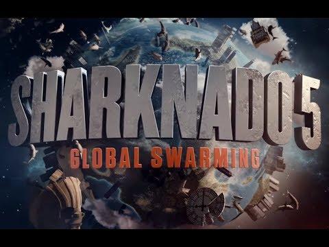 Sharknado 5: Global swarming review streaming vf