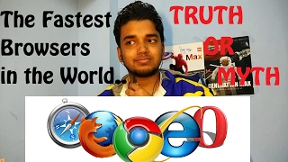 The Fastest Browsers : Truth or Myth [ Hindi ]