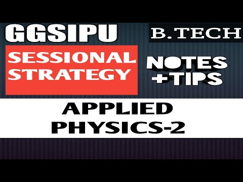 APPLIED PHYSICS-2 SESSIONAL   EXAM STRATEGY   B TECH (2nd SEM)