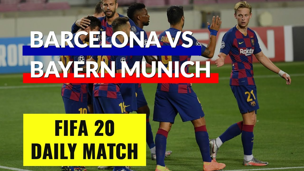 FIFA 20 Daily Match | Barcelona vs Bayern Munich | UEFA Champions League Quarter Final