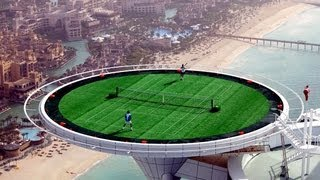 World's Highest Rooftop Tennis Court - Dubai