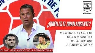 Debate en #ESPNRadioColombia: ¿Quién hizo falta en la convocatoria de la Selección de #Colombia?