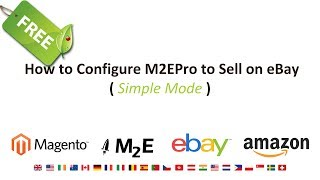 How to Configure M2EPro to Sell on eBay (Simple Mode)
