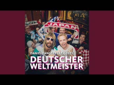 Deutscher Weltmeister (WM Hit) (feat. Geezy)
