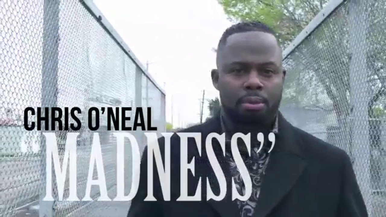 "Chris O'Neal ""Madness"" - YouTube