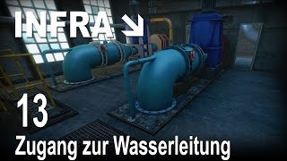 INFRA [13] [Zugang zur Wasserleitung] [Let's Play Gameplay Deutsch German] thumbnail