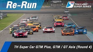 TH Super Car GTM Plus, GTM / GT Asia (Round 4) : Chang International Circuit, Thailand