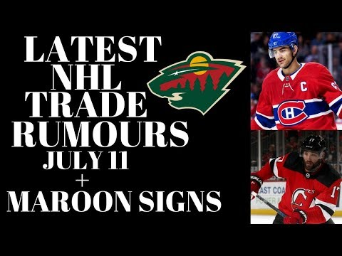 NHL Trade Rumours 2018 - Pacioretty, Minnesota Wild + Maroon Signs