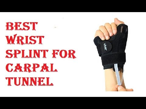 Best Wrist Splint For Carpal Tunnel 2018
