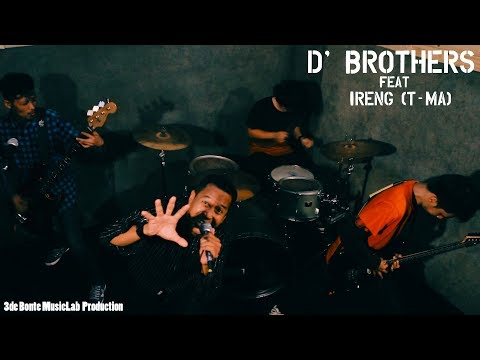D' BROTHERS feat Ireng (T-MA) - Peraih Mimpi