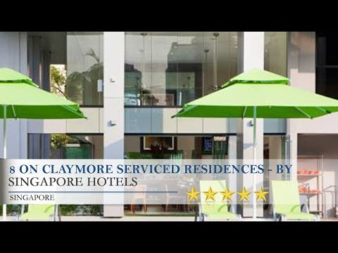 8 on Claymore Serviced Residences - By Royal Plaza on Scotts - Singapore Hotels, Singapore