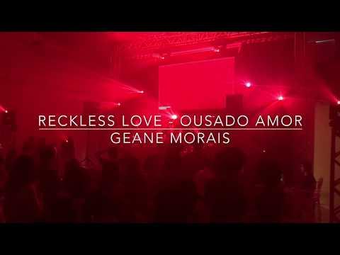 Reckless Love - Ousado amor
