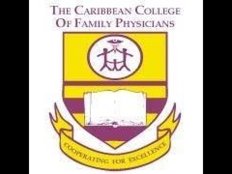 CARIBBEAN COLLEGE OF FAMILY PHYSICANS JA CHAPTER OBGYN CONTINUINING MEDICAL ED VIRTUAL CONFERENCE