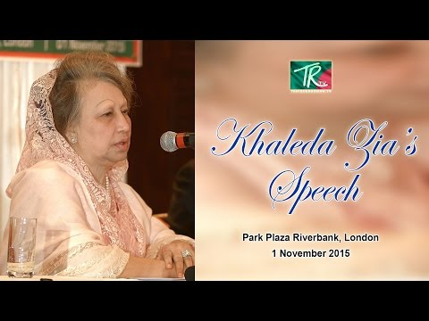 Begum Khaleda Zia's Speech | Park Plaza, London | 1 November 2015
