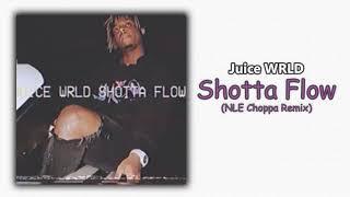 Juice WRLD - Shotta Flow (NLE Choppa Remix)