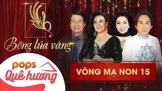 Chương trình Bông lúa vàng 2018 - Mạ Non 15  Nghệ Sĩ Kim Tử Long, Bạch Tuyết, Ngân Quỳnh, Huỳnh Khải
