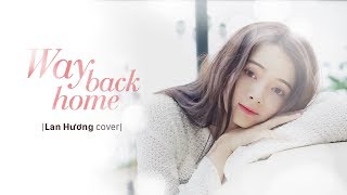 Way Back Home - Lan Huong Cover