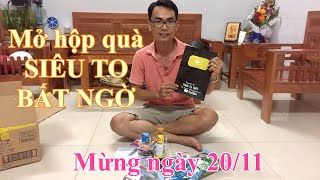 Mở hộp quà siêu to bất ngờ - Mừng ngày nhà giáo Việt Nam 20/11   THANH TÚ BOSS ✅