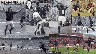 Milan-inter 3-2  19/11/1972  Radiocronaca Di Enrico Ameri  Tutto Il Calcio Minuto Per Minuto