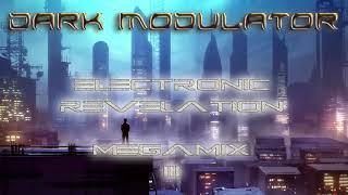 ELECTRONIC REVELATION MEGAMIX 003 (Futurepop/Synthpop/EBM) From DJ DARK MODULATOR