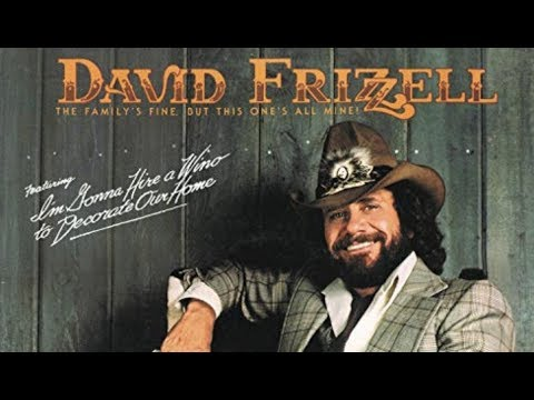 David Frizzell - I'm Gonna Hire A Wino