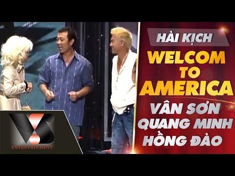 Hài kịch: Welcome to America - Vân Sơn, Quang Minh, Hồng Đào - Show Mẹ & Quê Hương   Vân Sơn 39