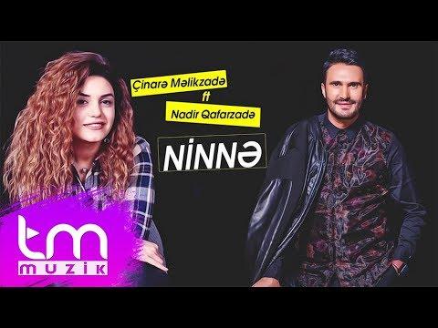 Nadir Qafarzadə & Çinarə Məlikzadə - Ninnə Yarım (Audio)