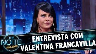 The Noite (21/09/16) - Entrevista com Valentina Francavilla