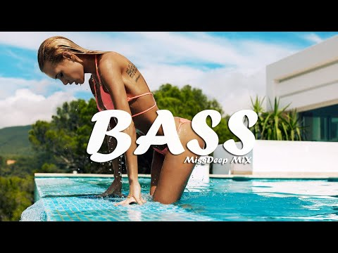 Summer Bass Super Special Mix 2020 - Best Of Vocal Deep House Music Chill Out New Mix By MissDeep