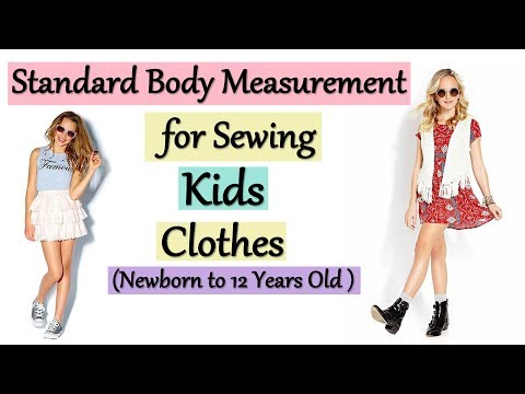 Standard Body Measurement For Sewing Kids Clothes   Kids (Newborn To 12 Years ) Clothing Size Chart
