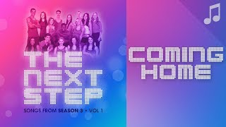 """Coming Home"" - The Next Step Songs"