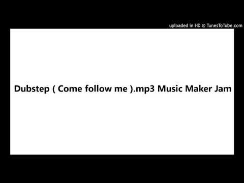 Dubstep.mp3 Music Maker Jam