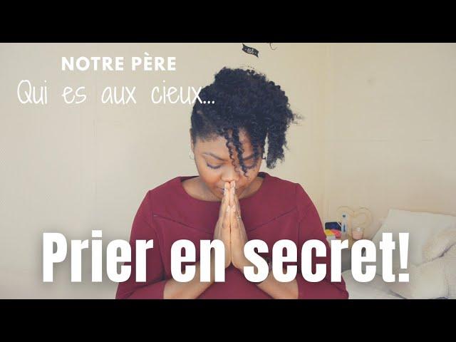 Comment prier en secret? | #GrâceNo