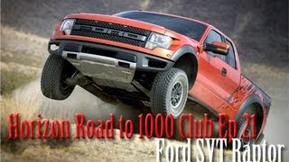 Horizon Road to 1000 Club EP. 21 | Ford Raptor | SLAPTrain