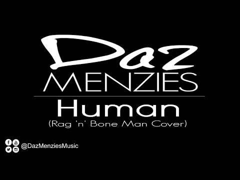 "Daz Menzies performs ""Human"" by Rag 'n' Bone Man"