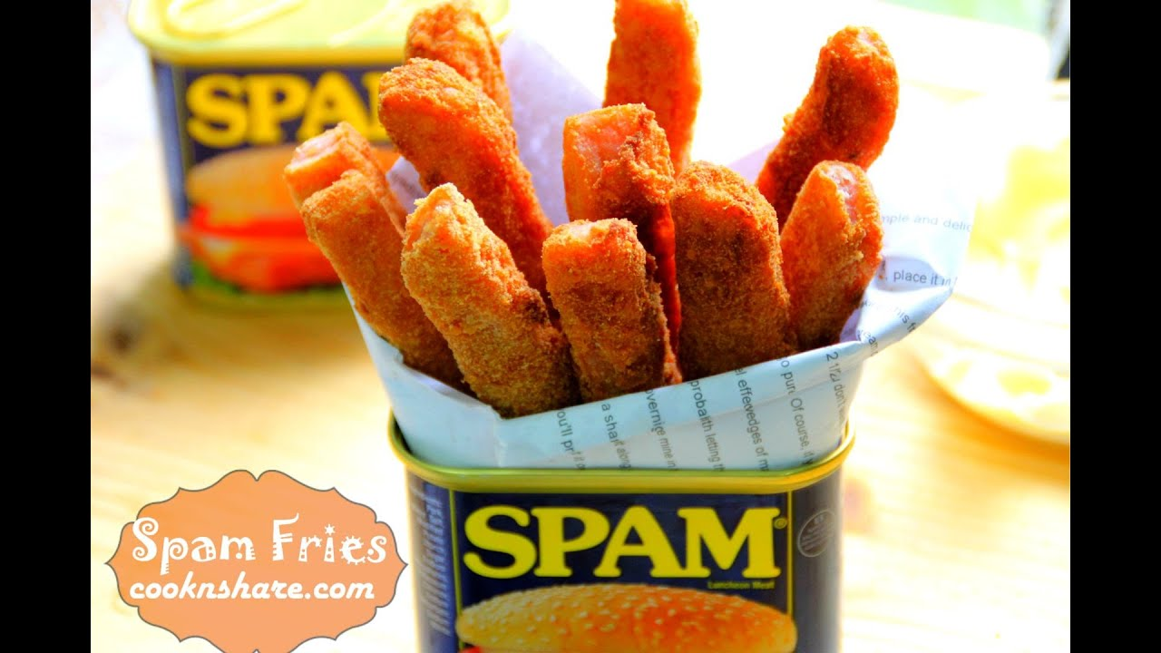 Spam Fries Youtube