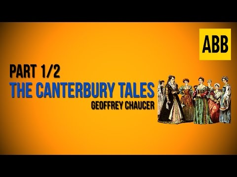 THE CANTERBURY TALES: Geoffrey Chaucer - FULL AudioBook: Part 1/2