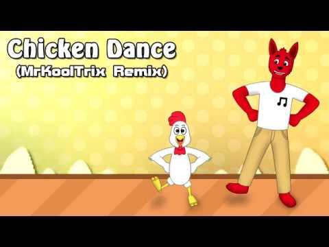 Chicken Dance (MrKoolTrix Remix)