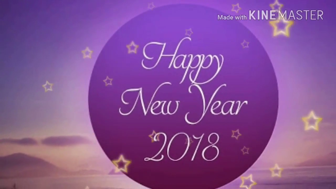 HAPPY NEW YEAR 2018 IN ADVANCE IN ROMANTIC SONG   YouTube HAPPY NEW YEAR 2018 IN ADVANCE IN ROMANTIC SONG