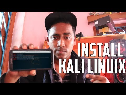 How To Run/Install Kali Linux OS On Android   Without Root   2019