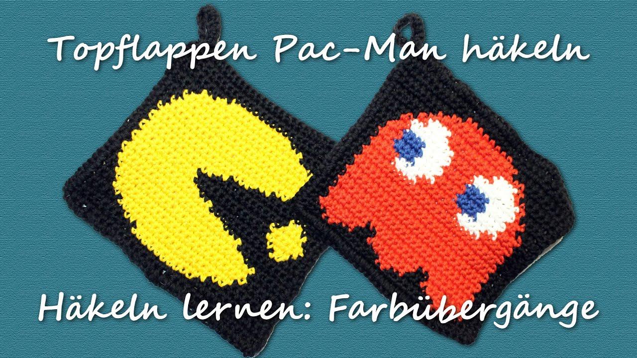 DIY: Topflappen Pac-Man häkeln - Häkeln lernen: Farbwechsel bei ...