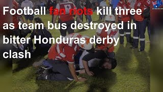 Football fans kill three as grudge match turns deadly