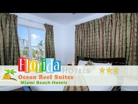 Ocean Reef Suites - Miami Beach Hotels, Florida