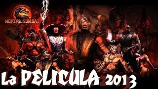 Mortal Kombat 2013 La Pelicula Full En Español - 720p HD Version con todas las peleas
