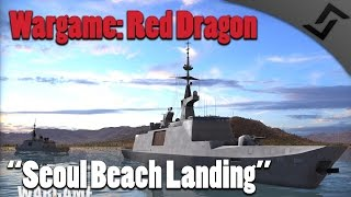 Wargame: Red Dragon - Seoul Beach Landing - Part 2 of Walkthrough [60 FPS]