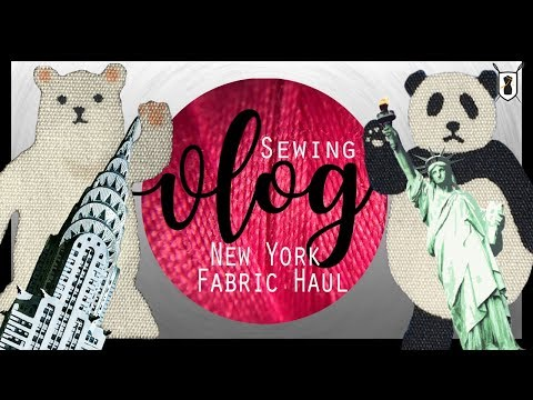 Fabric Haul from New York City's Garment District: VLOG 6