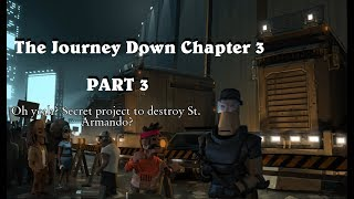 The Journey Down Chapter 3 , PART 3