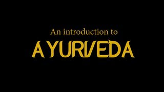 Intro To Ayurveda