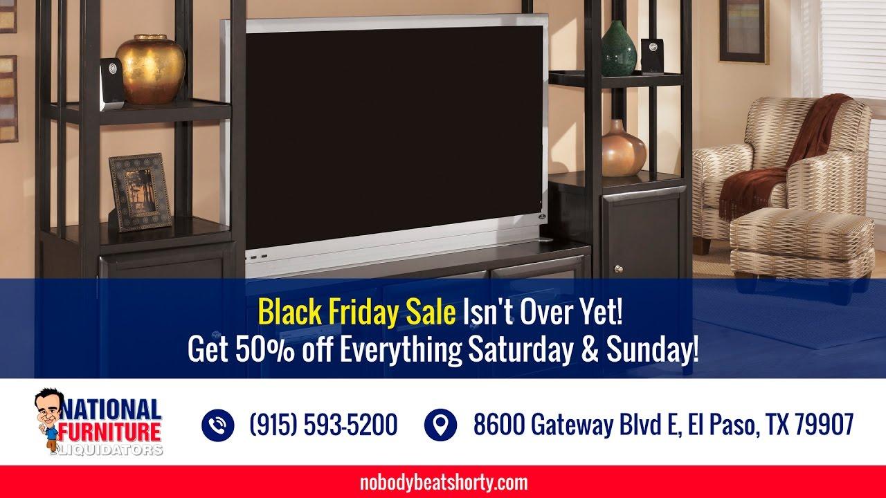 18 Hr Pre Blackfriday Furniture Sale National Furniture Liquidators El Paso Tx Youtube