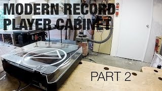 Building a MODERN Record Player Cabinet - Part 2 - Shaun Boyd Made This